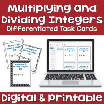 Multiplying & Dividing Integers Task Cards (3 Levels)