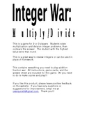 Integer War: Multiply and Divide
