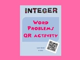 Integer Word Problems ~ QR Activity