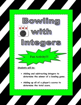 Integers Bowling Activity (Adding and Subtracting Integers)