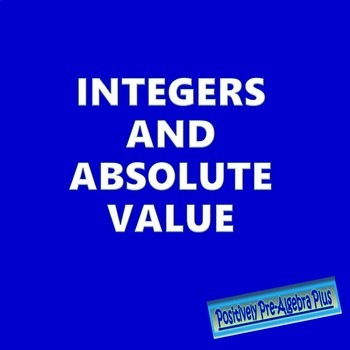 Integers & Absolute Value PowerPoint Lesson