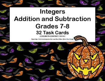Integers-Adding and Subtracting 2 Or More Expressions-Grades 7-8-Task Cards