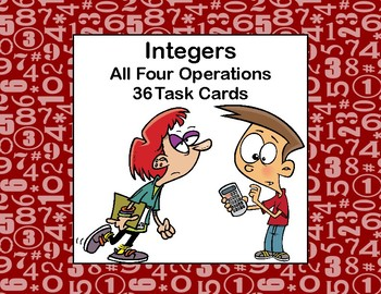 Integers-All Four Operations-36 Task Cards