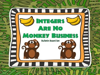 """Integers Are No Monkey Business""- Integer Bulletin Board"