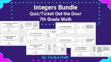 Integers BUNDLE Ticket Out the Door/Quiz 7.NS.A