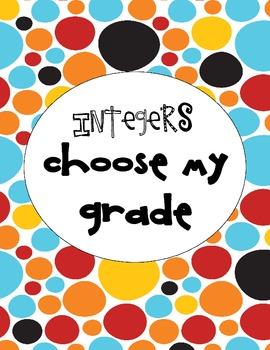 Integers Choose My Grade