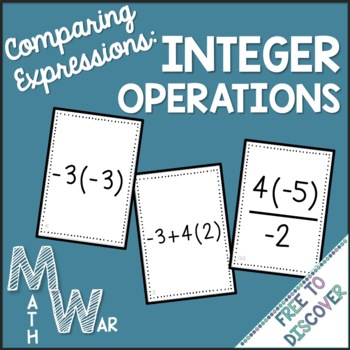 Integers (Comparing Expressions) Card Game