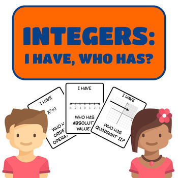 Integers: I Have, Who Has