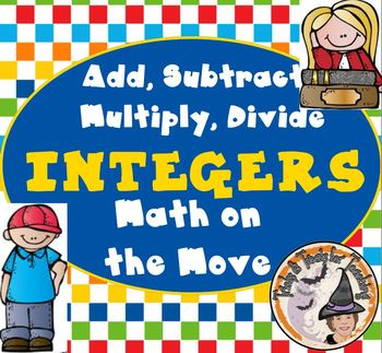 Integers Math on Move Activity Add Subtract Multiply Divide Word Problems