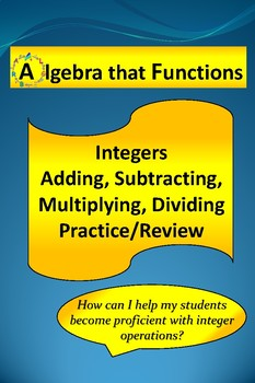 Integers Adding, Subtracting, Multiplying and Dividing Practice/Review