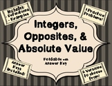 Integers, Opposites, and Absolute Value FOLDABLE with Answer Keys (2 Versions)