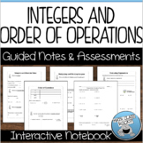 INTEGERS AND ORDER OF OPERATIONS - GUIDED NOTES AND ASSESSMENTS