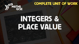 Integers & Place Value - Complete Unit of Work