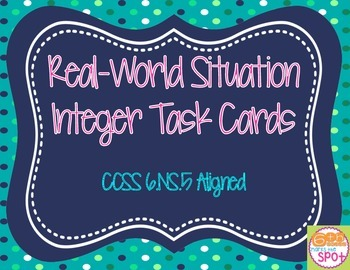 Integers: Real World Situations CCSS 6.NS.5 Aligned**