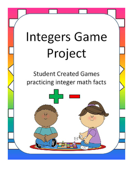 Integers Student Created Math Facts Game