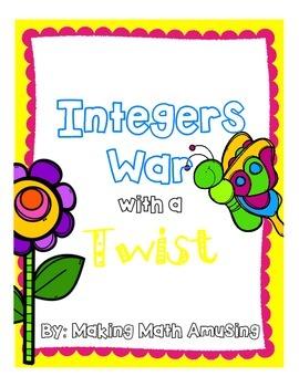 Integers War with a Twist
