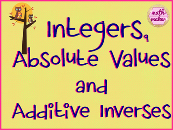 Absolute Value, Addative Inverses  and Integers Packet