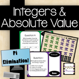 Integers and Absolute Value - Pi Elimination!