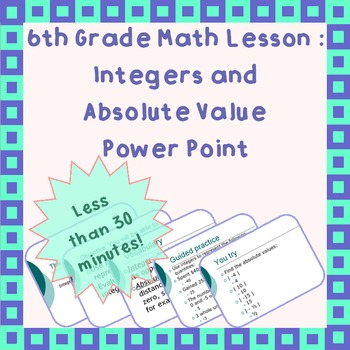 Integers and absolute value Power Point (grade 6)