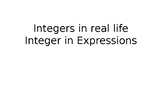 Integers in real life and in expressions
