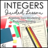 Integer Operations with Algebra Tiles Lesson Materials