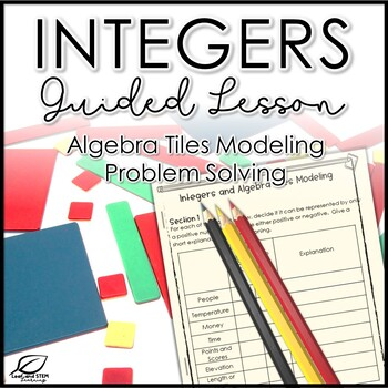 Integers with Algebra Tiles Lesson Materials