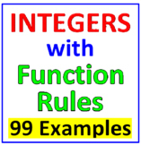 Integers with Function Rules (99 Examples - All Operations)