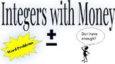 Integers with Money