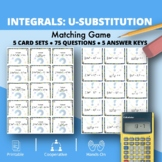 Calculus Integrals: U-substitution Matching Game