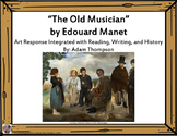 "Integrated Art Response: ""The Old Musician"" by Edouard Manet"