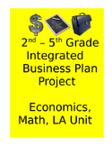 2nd - 5th grade Economics Integrated Project Based Learning Unit