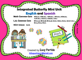 Integrated Butterfly MiniUnit-Math-LA-Science-Bilingual Stars Mrs.Partida