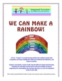Integrated Curriculum: We Can Make a Rainbow