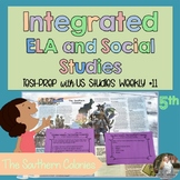 Integrated ELA FSA Practice with Social Studies; The Southern Colonies