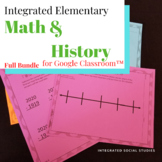 Integrated Elementary Math & History Bundle for Google Classroom™