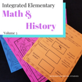 Integrated Elementary Math & History Volume 3