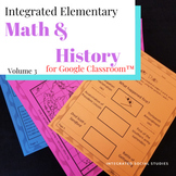 Integrated Elementary Math & History Volume 3 for Google C