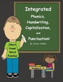 Integrated Phonics, Capitalization, and Punctuation: Short Vowel Word Families