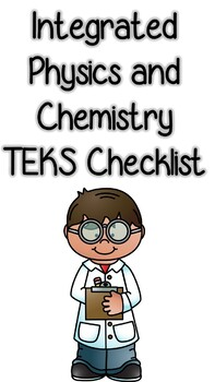 Integrated Physics and Chemistry TEKS Checklist