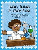 Integrated Science (SC.1.E.5.3 Magnifiers) & Short Vowel O - Poem and Mini Unit
