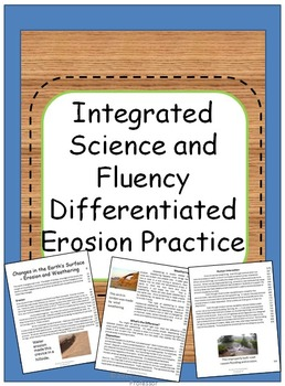 Integrated Science and Fluency Practice - Erosion and Weathering