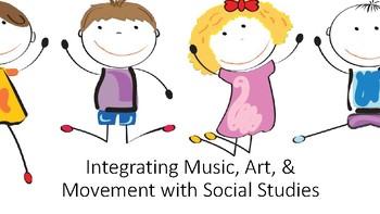 Integrating Art and Music in Social Studies