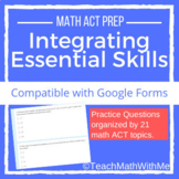 Integrating Essential Skills-Math ACT Prep Questions -Comp