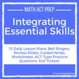 Integrating Essential Skills Unit - Math ACT Prep - Lesson