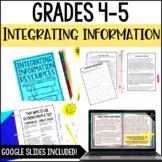 Integrating Information: Common Core Reading Unit {RI.4.9 and RI.5.9}