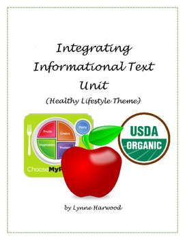Integrating Informational Texts Unit (Healthy Living Theme)