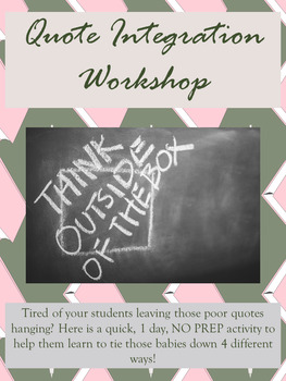 Writing Workshop: Integrating Quotations Assignment