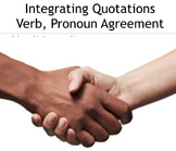 Integrating Quotations--How to make Verbs and Pronouns Agr