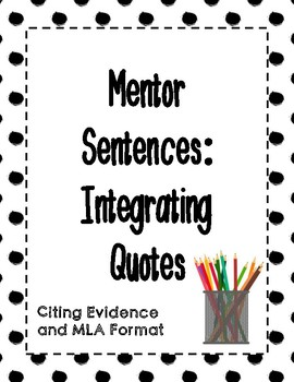 Integrating Quotes Mentor Sentence