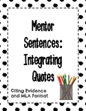 Integrating Quotes - Mentor Sentences